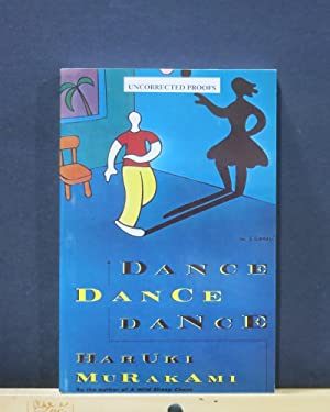 Dance Dance Dance (Uncorrected Proofs)
