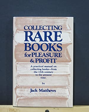 Collecting Rare Books for Pleasure and Profit