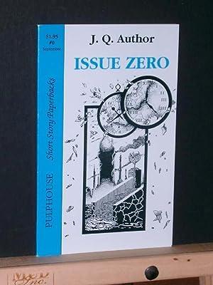 Issue Zero: Author, J Q