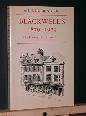 Blackwell's 1879-1979: The History of a Family Firm