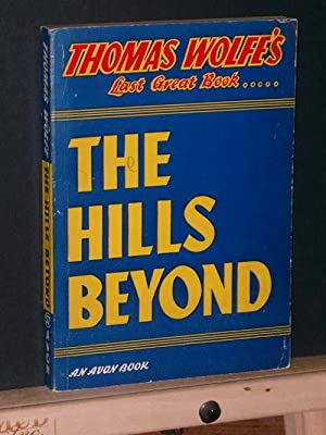 The Hills Beyond (Avon #57)