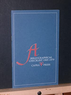 A Bibliographical Checklist 1969 - 1979: Capra Press