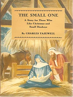 The Small One: Charles Tazewell