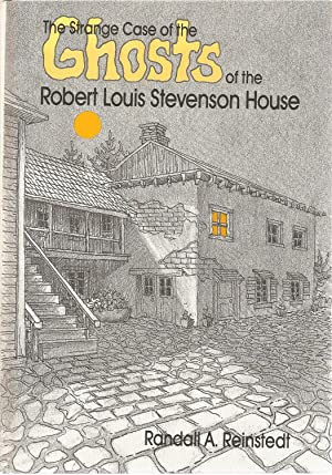 The Strange Case of the Ghosts of the Robert Louis Stevenson House