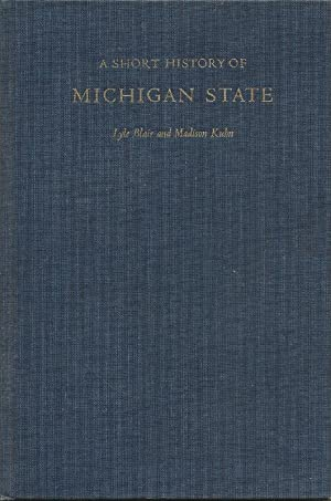 A Short History of Michigan State: Lyle Blair and