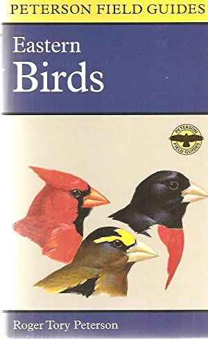 Peterson Field Guides: Eastern Birds: Peterson, Roger Tory
