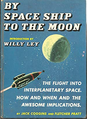 By Space Ship to the Moon: Jack Coffins and Fletcher Pratt
