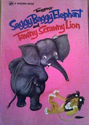 The Saggy Baggy Elephant & Tawny Scrawny: Kathryn Jackson