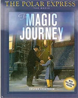 The Polar Express: The Magic Journey