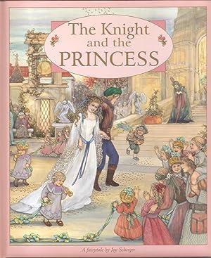 The Knight and the Princess: Scherger, Joy