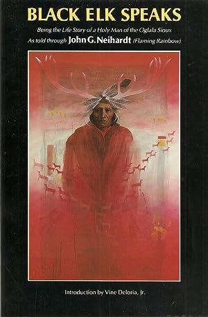 Black Elk Speaks: Neihardt, John G.