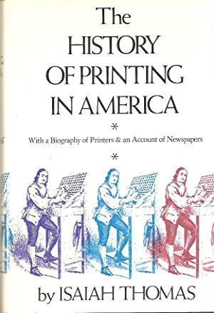 The History of Printing in America: Thomas, Isaiah