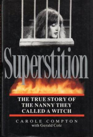 SUPERSTITION  The True Story of the Nanny