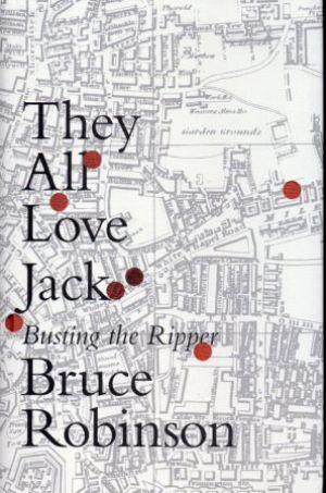 They All Love Jack Busting the Ripper