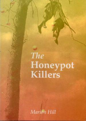 THE HONEYPOT KILLERS: Hill (Marion)