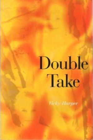 DOUBLE TAKE: Harper (Vicky) &