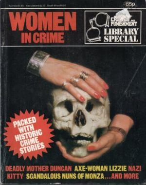 WOMEN IN CRIME Crimes and Punishment Library Special