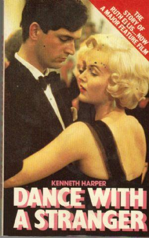DANCE WITH A STRANGER. Based on an Original Film Script by Shelagh Delaney: Harper (Kenneth)