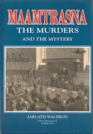 MAAMTRASNA The Murders and The mystery: Waldron (Jarlath)