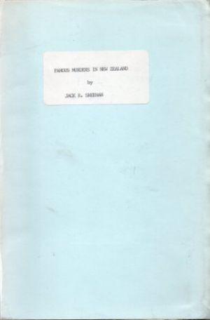 FAMOUS MURDERS IN NEW ZEALAND: Sheehan (Jack R.)