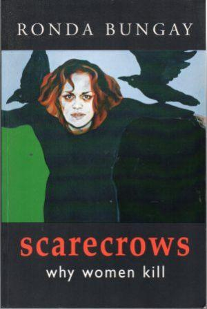 SCARECROWS Why Women Kill: Bungay (Ronda)