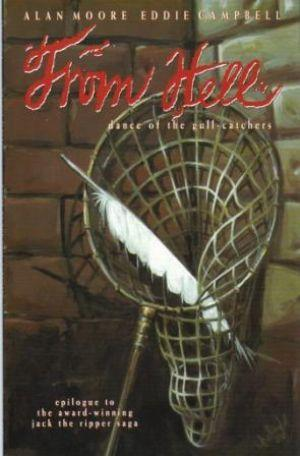 FROM HELL Dance of the Gull-Catchers Volume: Moore (Alan) &