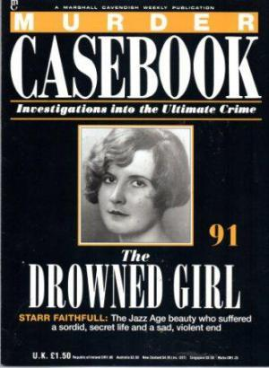 MURDER CASEBOOK Investigations into the Ultimate Crime Parts 91 - 105