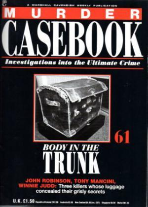 MURDER CASEBOOK Investigations into the Ultimate Crime Parts 61 - 75