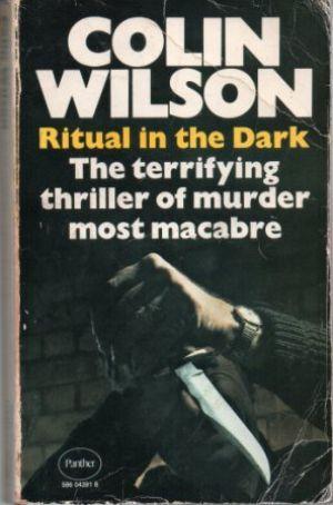 RITUAL IN THE DARK: Wilson (Colin)