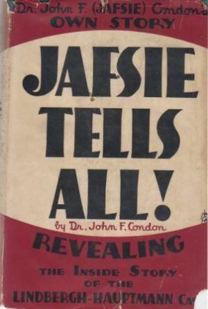 JAFSIE TELLS ALL! Revealing the Inside Story: Condon (Dr. John