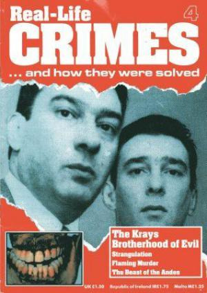 REAL-LIFE CRIMES 4 - THE KRAYS BROTHERHOOD OF EVIL.