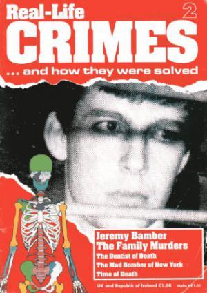 REAL-LIFE CRIMES 2 JEREMY BAMBER - The Family Murders.