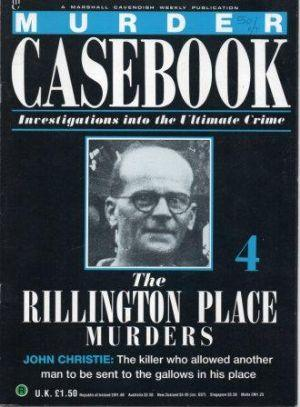 MURDER CASEBOOK The Rillington Place Murders. Vol 1 Part 4
