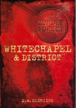 MURDER & CRIME WHITECHAPEL & DISTRICT: Oldridge (M.W.)