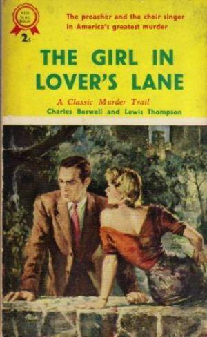 THE GIRL IN LOVER'S LANE: Boswell (Charles) &