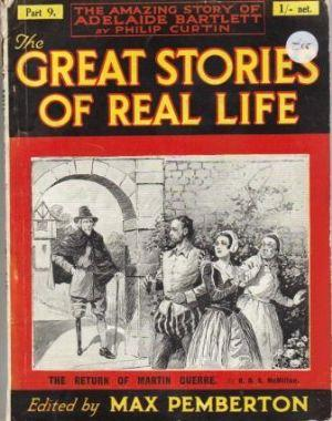 THE GREAT STORIES OF REAL LIFE. Vol. II Part 9.