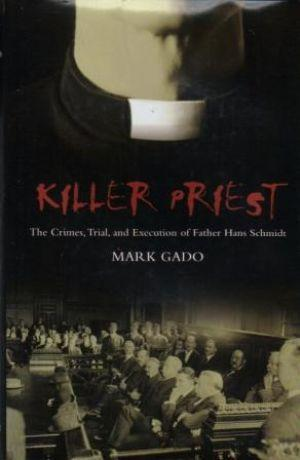 KILLER PRIEST. The Crimes, Trial and Execution: Gado (Mark)