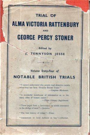 TRIAL OF ALMA VICTORIA RATTENBURY AND GEORGE: Tennyson Jesse (F.)