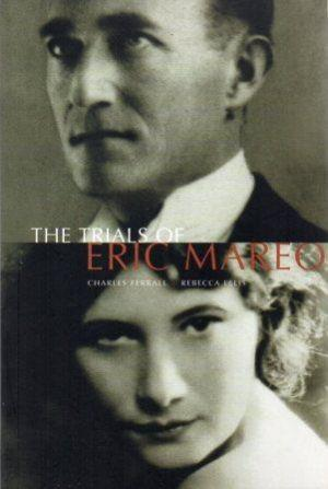 THE TRIALS OF ERIC MAREO: Ferrall (Charles) &