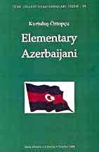 Elementary Azerbaijani.: KURTULUS ÖZTOPÇU.