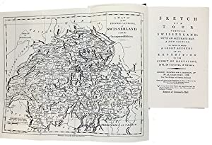 Sketch of a tour through Swisserland: With an accurate map. A new edition. To which is added a sh...