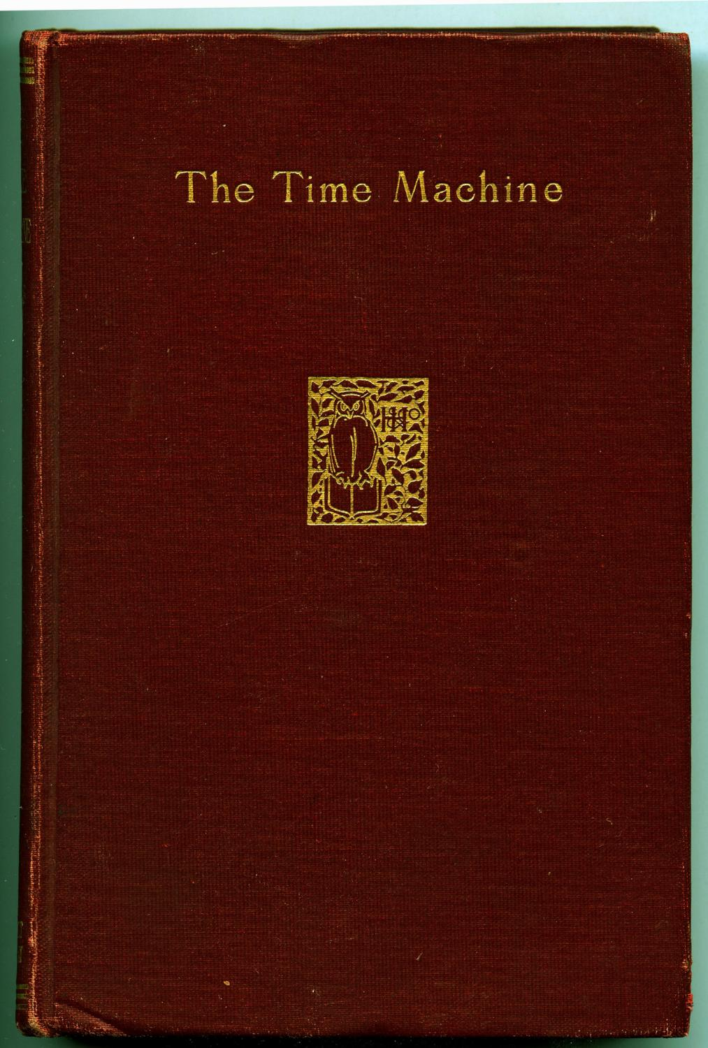 The Time Machine: An Invention: Wells, H.G.