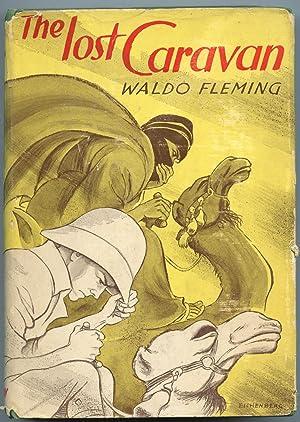 The Lost Caravan: Fleming, Waldo