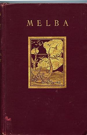 Melba: A Biography: Murphy, Agnes