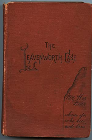 The Leavenworth Case: A Lawyer's Story: Green, Anna Katharine