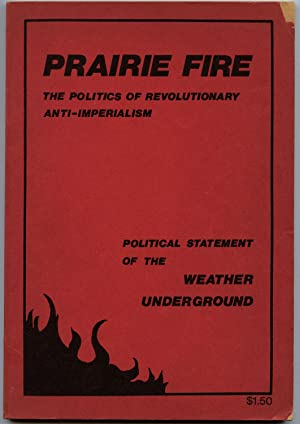 Prairie Fire: The Politics of Revolutionary Anti-Imperialism