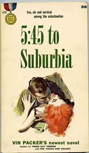 5:45 To Suburbia: Packer, Vin