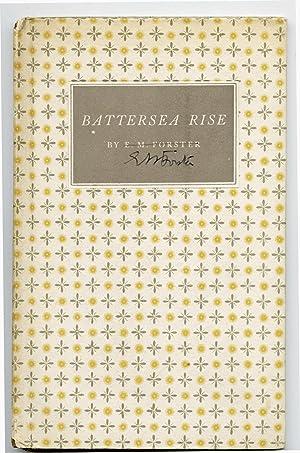 Battersea Rise: Forster, E.M.