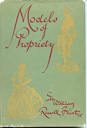 Models of Propriety: Occasional Caprices for the Edification of Ladies and the Delight of Gentlemen...