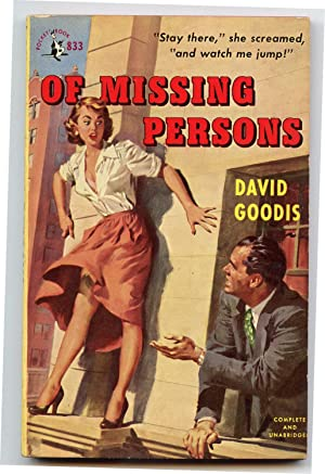 Of Missing Persons: Goodis, David